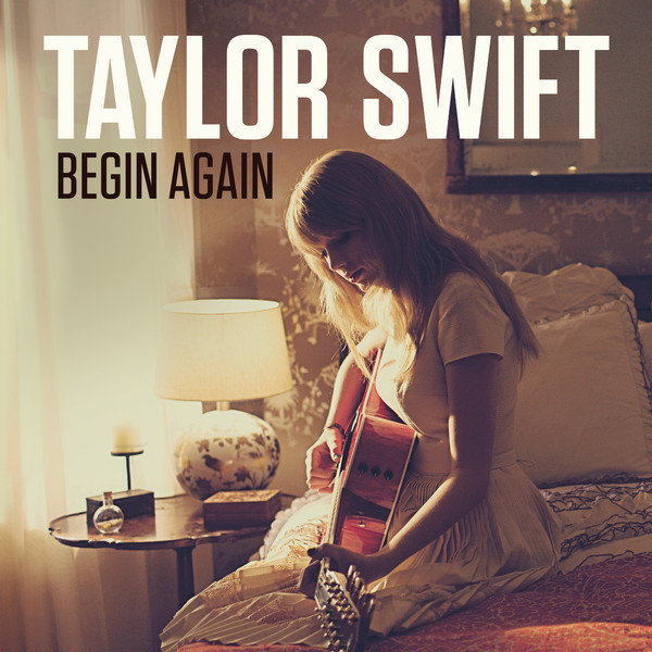 Taylor Swift's New Single 'Begin Again' — The Full Lyrics Released