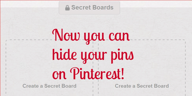 Pinterest Announces Unlimited Secret Boards!